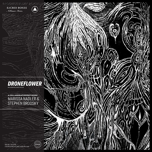 Droneflower by Marissa Nadler