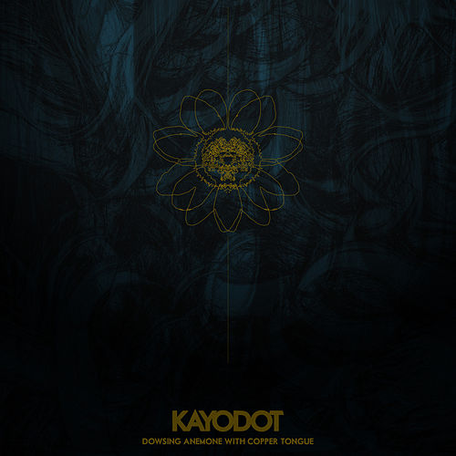 Dowsing Anemone with Copper Tongue by Kayo Dot