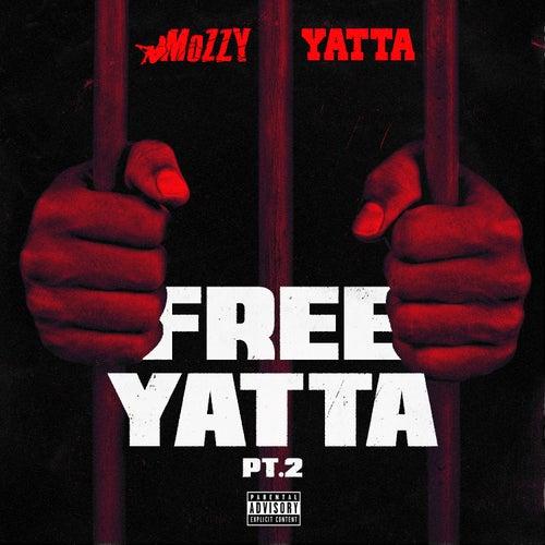 Free Yatta, Pt. 2 von Mozzy