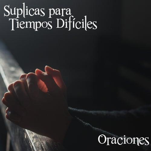 Suplicas para Tiempos Difíciles (Oraciones) de Jorge Álvarez Gaviria