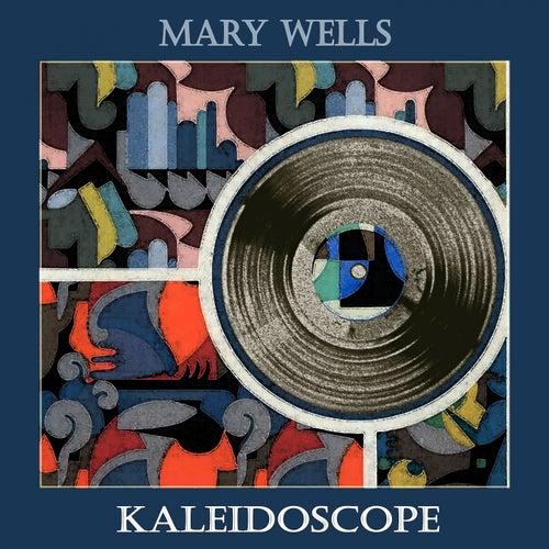 Kaleidoscope von Mary Wells