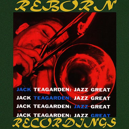 Jazz Great (HD Remastered) by Jack Teagarden
