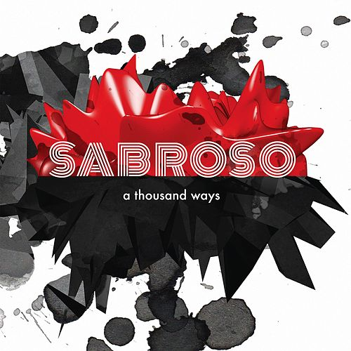 A Thousand Ways by Sabroso