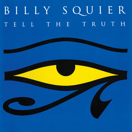 Tell The Truth by Billy Squier
