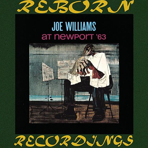 At Newport '63 (HD Remastered) by Joe Williams