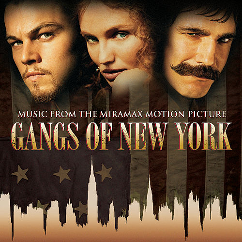 Gangs Of New York (Music From The Miramax Motion Picture) by Various Artists