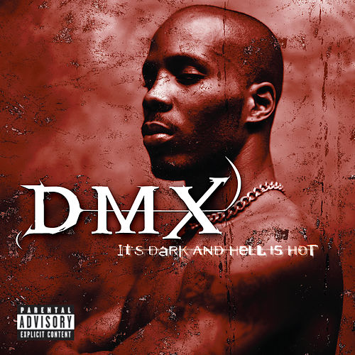 It's Dark And Hell Is Hot de DMX