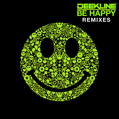 Be Happy (Remixes) de Deekline
