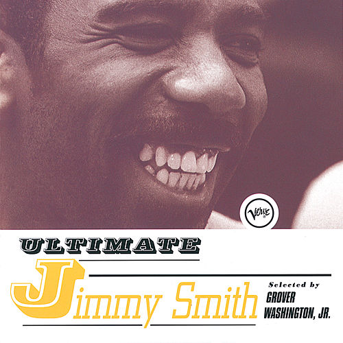Ultimate Jimmy Smith von Jimmy Smith