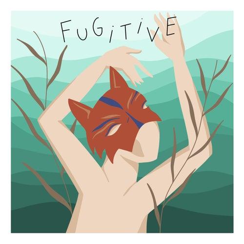 Fugitive by Fakear