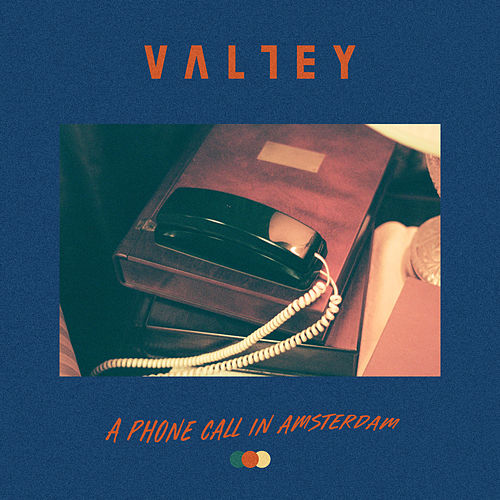 A Phone Call In Amsterdam by Valley