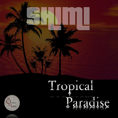 Tropical Paradise by Shimi