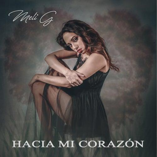 Hacia Mi Corazón by Meli G