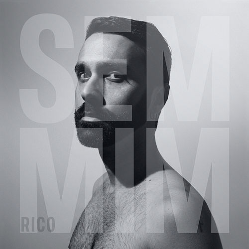 Sem Mim by Rico Ayade