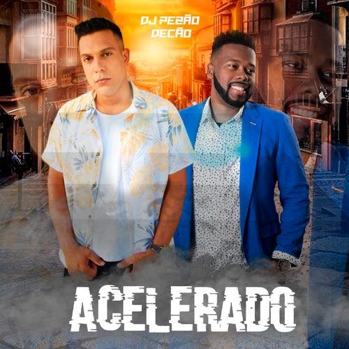 Acelerado von DJ Pezão