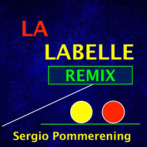 Lalabelle (Remix) by Sergio Pommerening