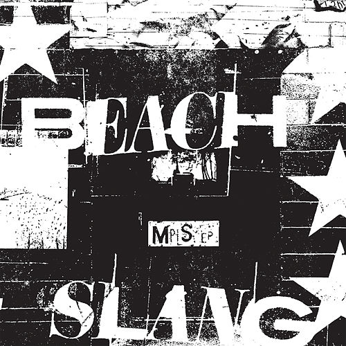 Mpls by Beach Slang