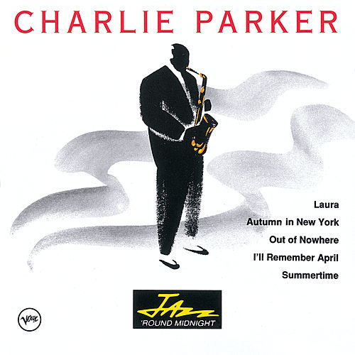 Jazz 'Round Midnight by Charlie Parker