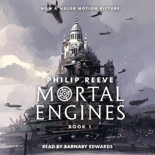 Mortal Engines - Mortal Engines, Book 1 (Unabridged) von Philip Reeve