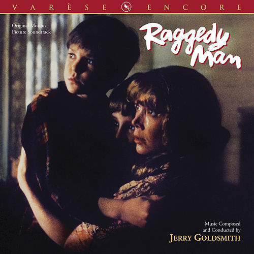Raggedy Man (Original Motion Picture Soundtrack) de Jerry Goldsmith