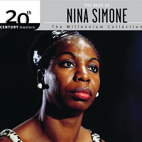 The Best Of Nina Simone 20th Century Masters The Millennium Collection de Nina Simone