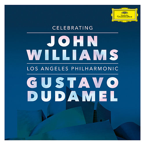 Celebrating John Williams (Live At Walt Disney Concert Hall, Los Angeles / 2019) von Los Angeles Philharmonic