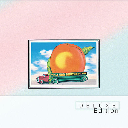 Eat A Peach (Deluxe Edition) by The Allman Brothers Band