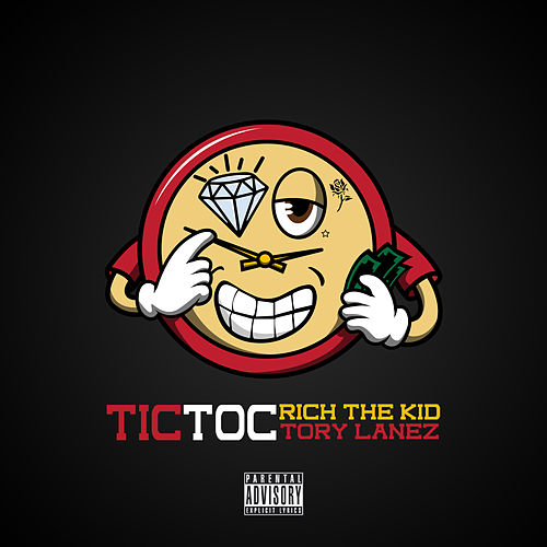 Tic Toc von Rich the Kid