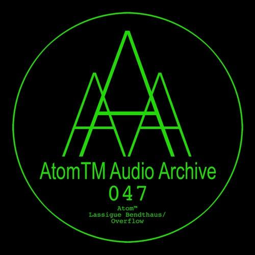 Lassigue Bendthaus / Overflow de Atom Heart
