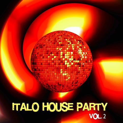 Italo House Party, Vol. 2 de Various