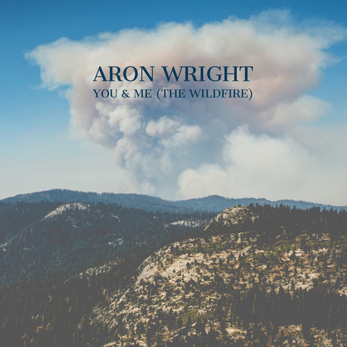 You & Me (The Wildfire) de Aron Wright