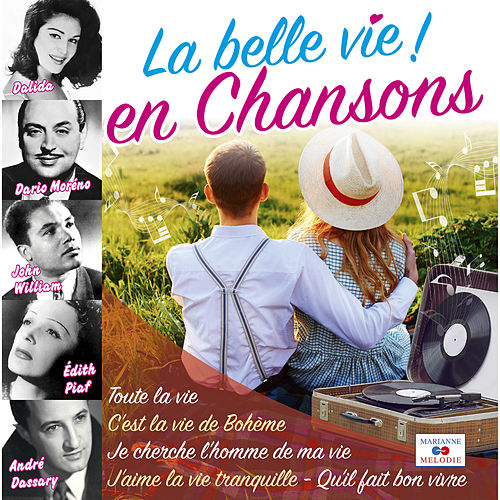 La belle vie en chansons de Various Artists
