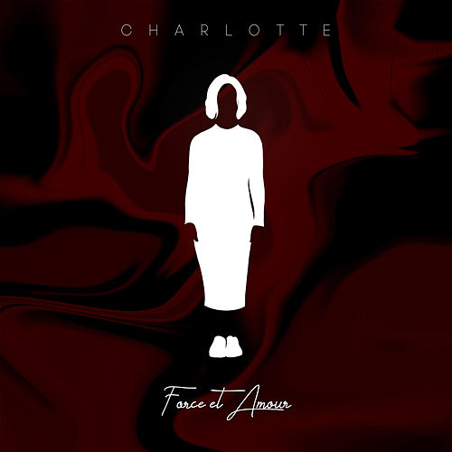 Force et Amour von Charlotte