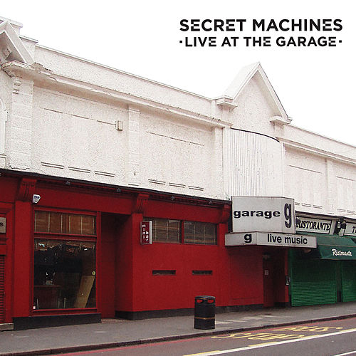 Live At The Garage by Secret Machines