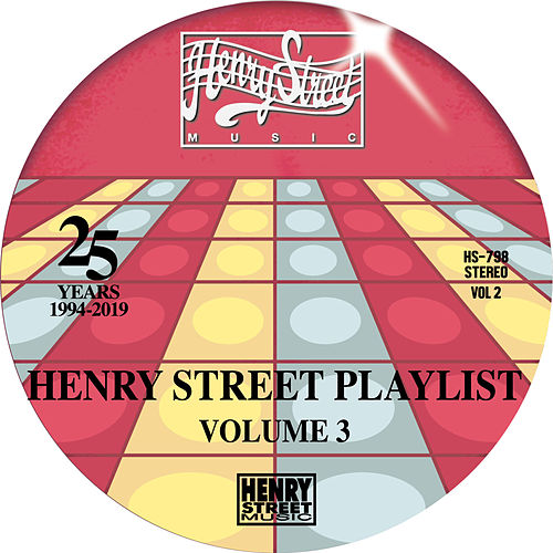 Henry Street Music The Playlist Vol. 3 by Various Artists