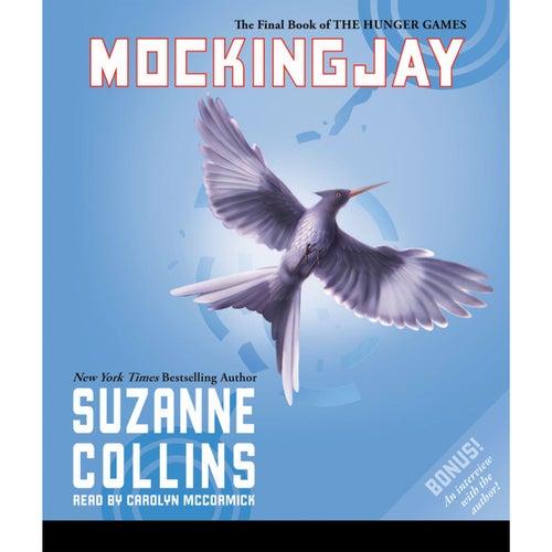 Mockingjay - The Hunger Games, Book 3 (Unabridged) von Suzanne Collins