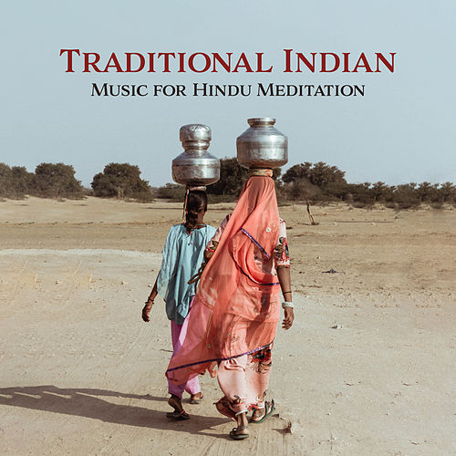 Traditional Indian Music for Hindu Meditation: Mindful Flute, Morning Meditation, Yoga Practice de India Tribe Music Collection