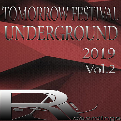 TOMORROW FESTIVAL UNDERGROUND 2019, Vol.2 von Various
