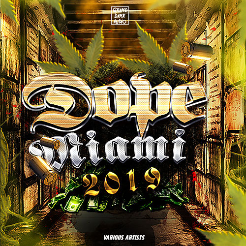Dope Miami 2019 by Various
