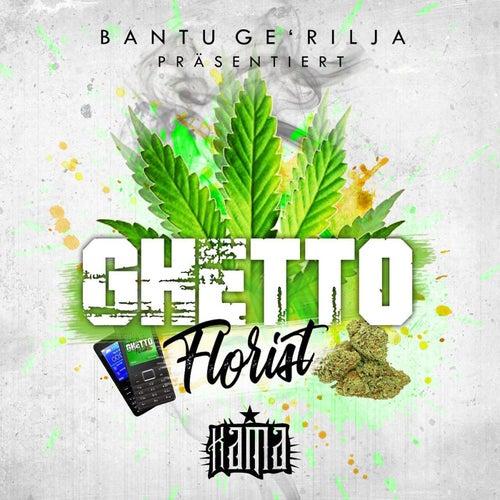 Ghetto Florist by Kama