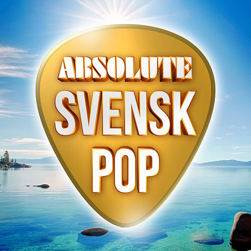 Absolute Svensk Pop by Various Artists