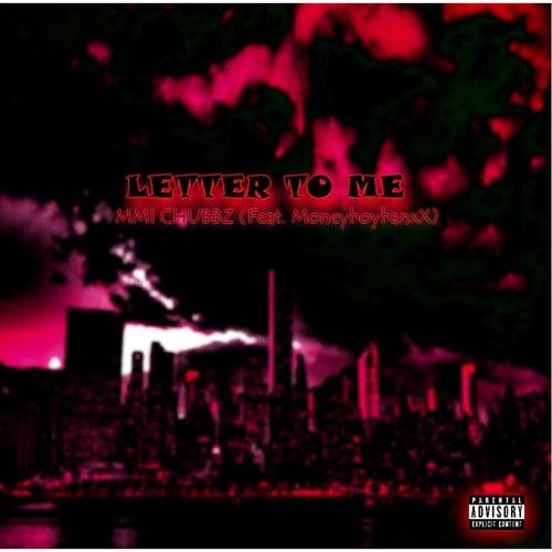 Letter to Me (feat. MONEYBOYBANXX) de MMI Chubbz