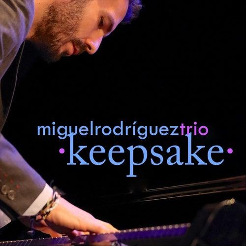 Keepsake by Miguel Rodríguez Trio