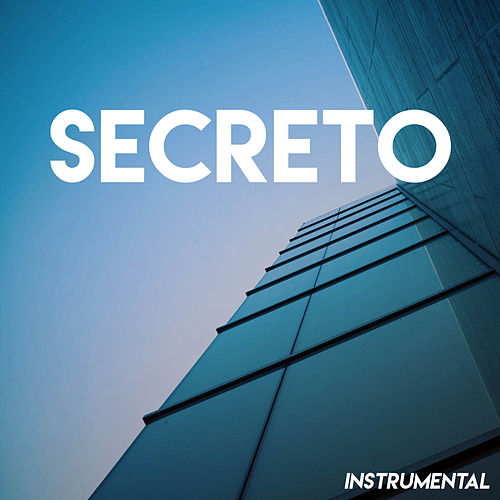 Secreto (Instrumental) by Miami Beatz