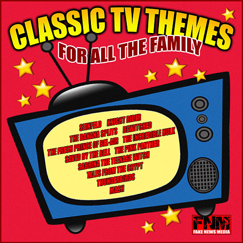 Classic TV Themes For All The Family by TV Themes