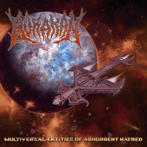 Multiversal Entities of Abhorrent Hatred de Hurakan