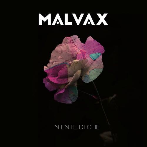 Niente di che by Malvax