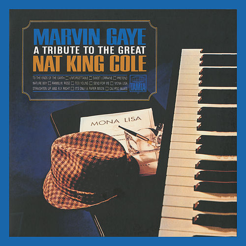 A Tribute To The Great Nat King Cole (Expanded Edition) de Marvin Gaye