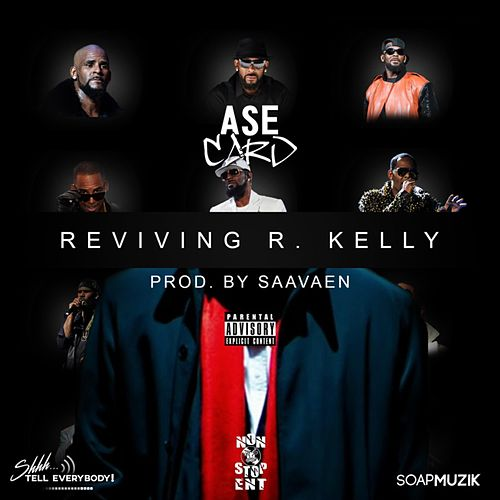 Reviving R  Kelly by AseCard : Napster