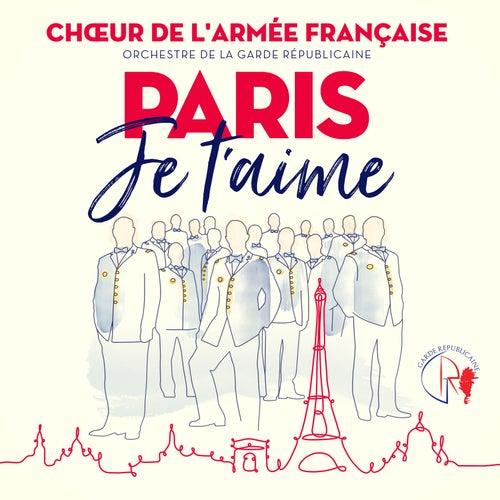 Paris je t'aime - Les Champs Elysées (Chorus) de Chœur de l'armée française